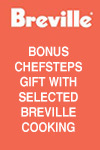 Breville Bonus ChefSteps Membership